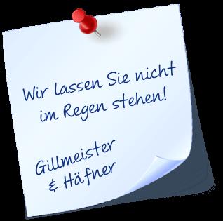 Gillmeister & Häfner Postit: Wir lassen Sie nicht im Regen stehen